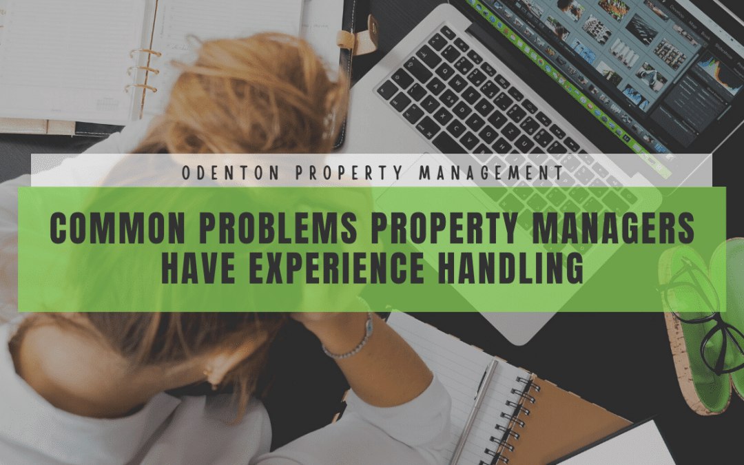 Common Problems Odenton Property Managers Have Experience Handling